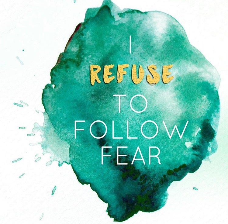 refuse to follow fear