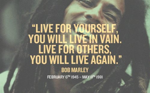 live-for-yourself-bob-marley-quote