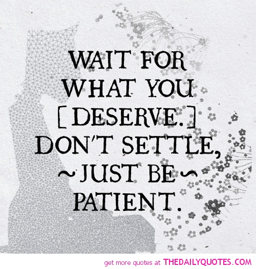 wait-for-what-you-deserve